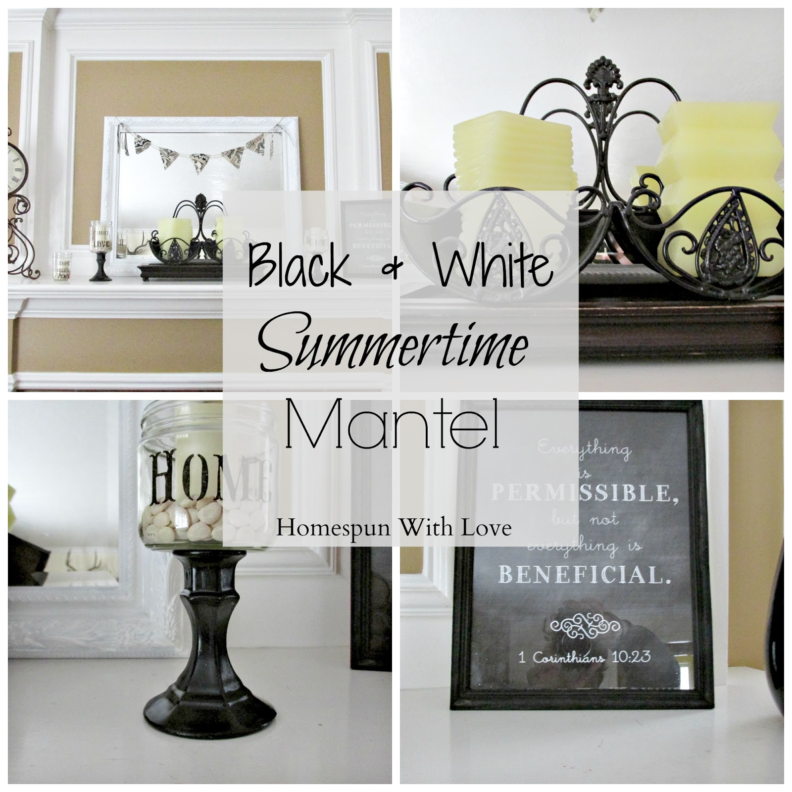 homespun with love: home decor/ black & white summertime mantel