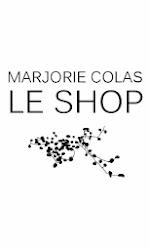 MARJORIE COLAS : LE SHOP