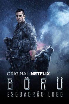 BÖRÜ: Esquadrão Lobo 1ª Temporada Torrent - WEB-DL 720p Dual Áudio