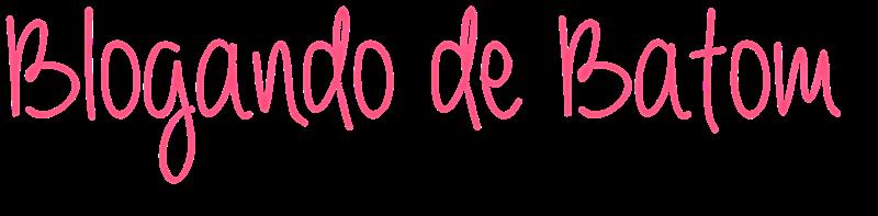 Blog Blogando de Batom
