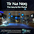 "Premiere of TIR NA NOG in Artemis ""The Cave & Niahm"" and ""The Key to the Portal"""