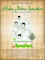 Selaksa Makna Ramadhan cerpen 200 kata