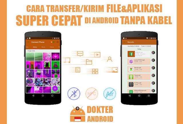 Cara Transfer/Kirim file & Aplikasi Super Cepat di Android tanpa kabel - Drio AC, Dokter Android