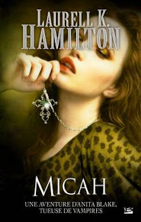 [Hamilton, Laurell K.] Anita Blake, tueuse de vampires - Tome 13: Micah Micah