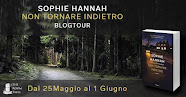 Blogtour: Non tornare Indietro di Sophie Hannah