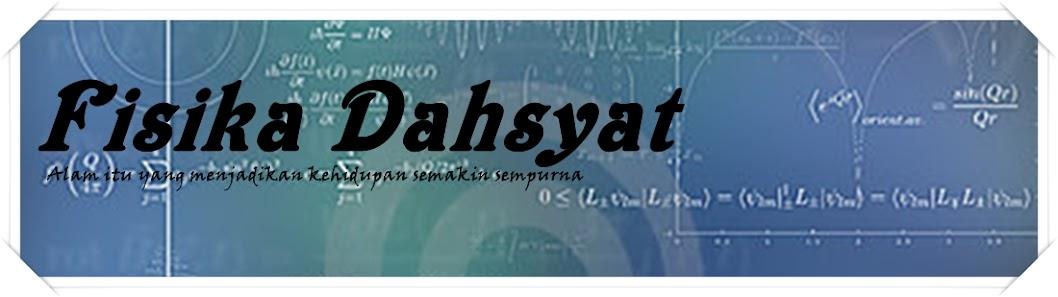 Fisika Dahsyat