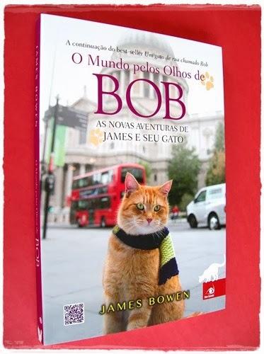 O Mundo pelos olhos de Bob - James Bowen