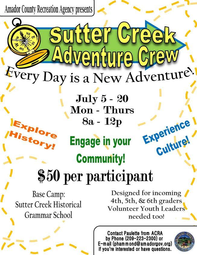 Sutter Creek Adventure Crew ~ July 5-10