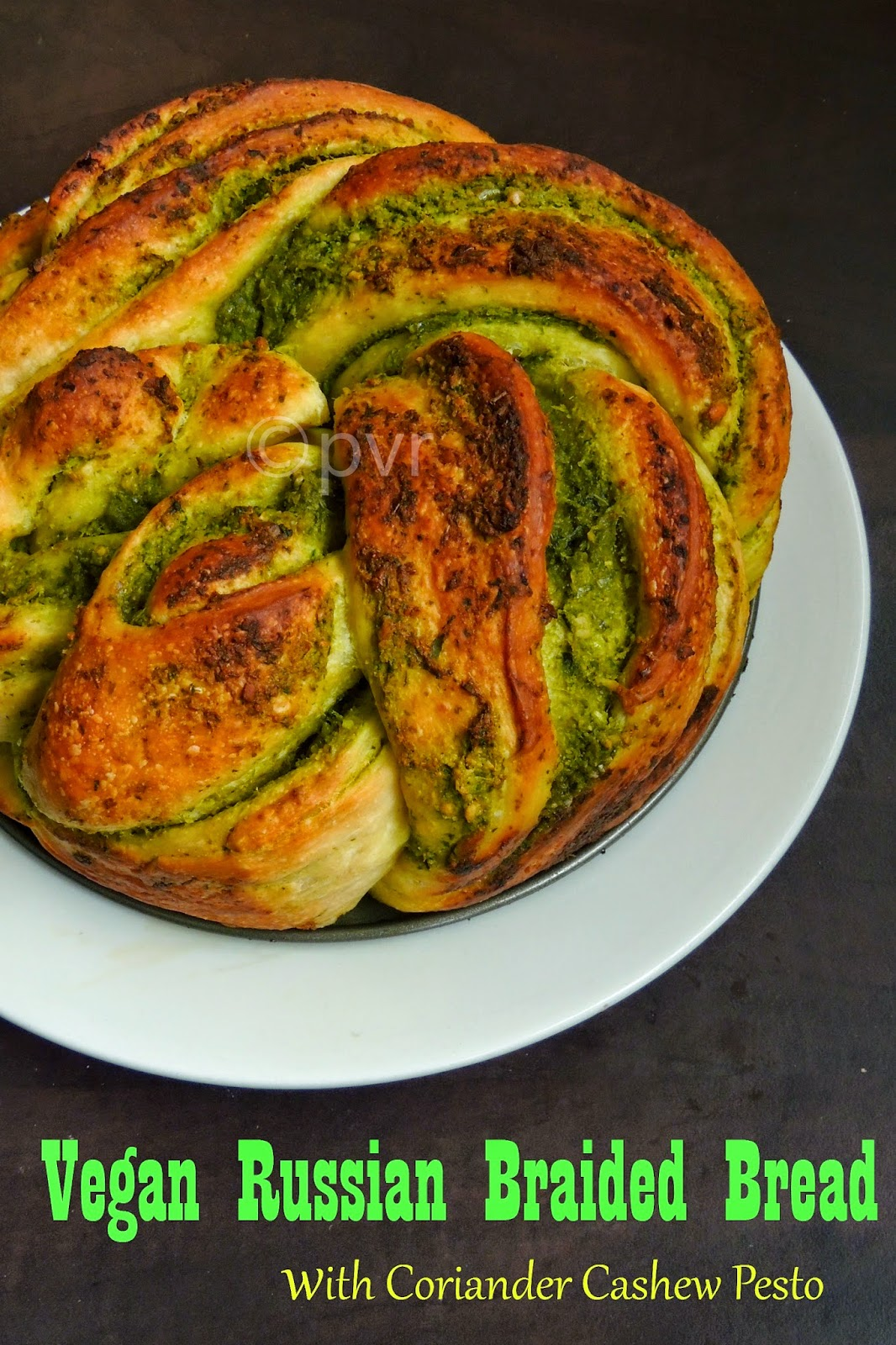 Vegan pesto filled braided Russian bread, Coriander cashew pesto filled Russian vegan bread