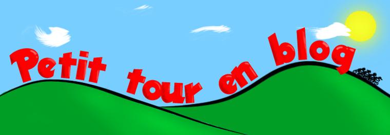 Petit Tour en Blog