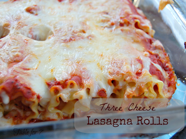 table for seven: Three Cheese Lasagna Rolls