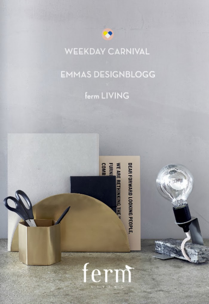 ferm living - weekdaycarnival  - emmasdesign