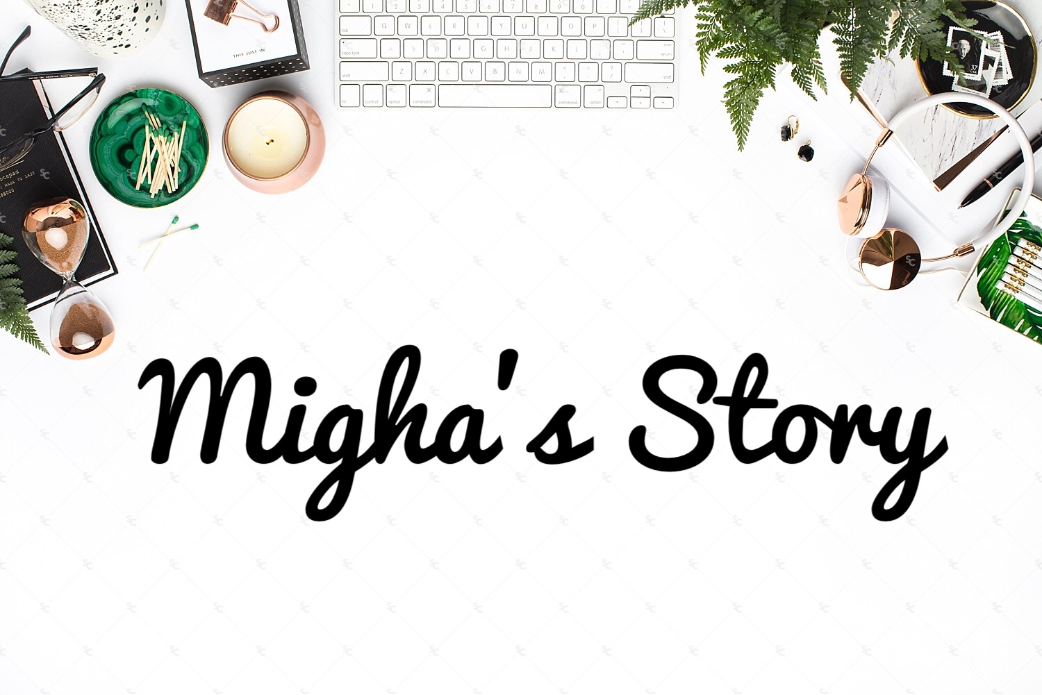 Migha's Story