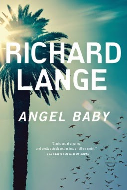 READ: 4/5 Angel Baby A Novel, Richard Lange