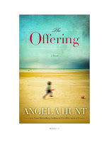 New novel, The Offering by Angela Elwell Hunt