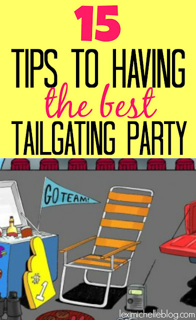 15 tips for having the best tailgating party ever