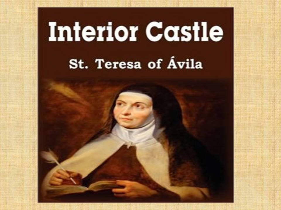 St Teresa Of Avila Interior Castle Quotes Quotesgram