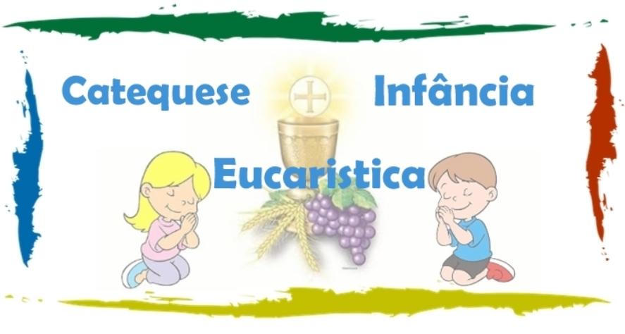 Catequese Infancia Eucarística