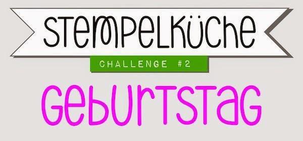 http://stempelkueche-challenge.blogspot.de/2014/09/stempelkuche-challenge-2-geburtstag.html