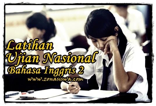 Latihan UN SMP Bahasa Inggris 2 | www.zonasiswa.com