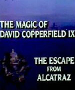 The Magic of David Copperfield IX: Escape from Alcatraz (1987)