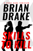 Skills to Kill: A Steve Dane Thriller