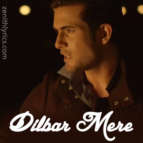 Dilbar Mere - Sanam