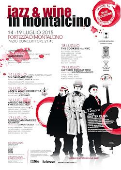 #MONTALCINO #JAZZ&WINE 15-20 LUGLIO 2014