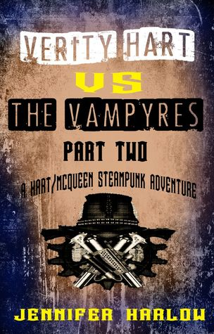 Review: Verity Hart Vs The Vampyres: Part Two by Jennifer Harlow