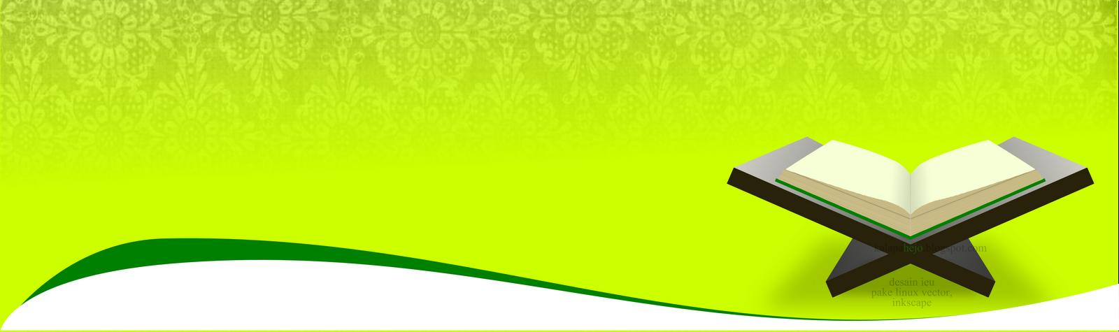 Kumpulan Desain Spanduk Terkeren - Background | Admin Madrasah