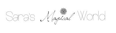 !* Sara's Magical World *!