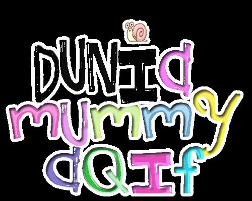 DUNIA Mummy Aqif