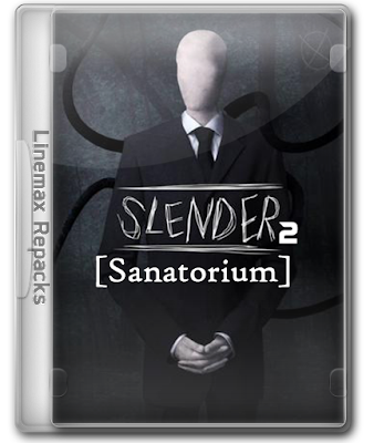 Download Slender 2: Sanatorium - Pc Game Mediafire Link