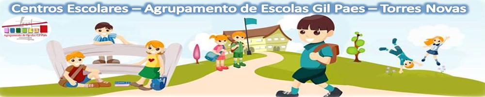 Centros Escolares - Agrupamento de Escolas Gil Paes - Torres Novas