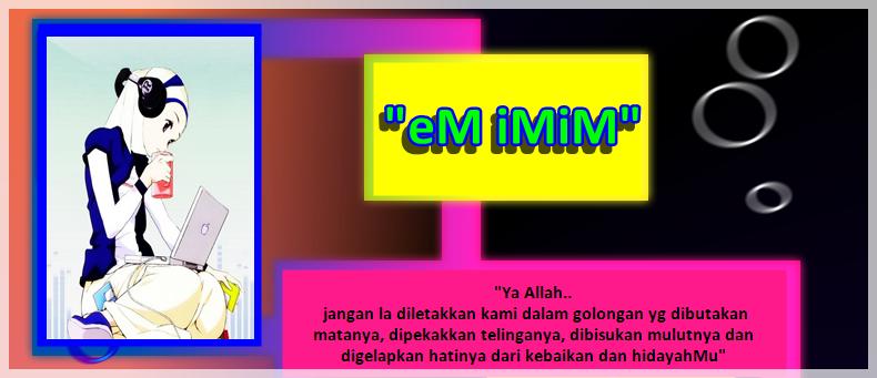 eM iMiM