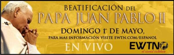 beatificaciòn de juan pablo II