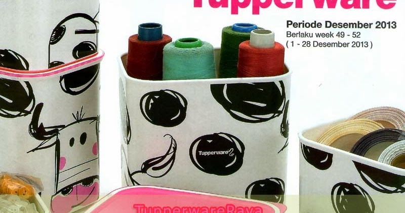 tupperware online raya katalog tupperware activity desember 2013. Black Bedroom Furniture Sets. Home Design Ideas