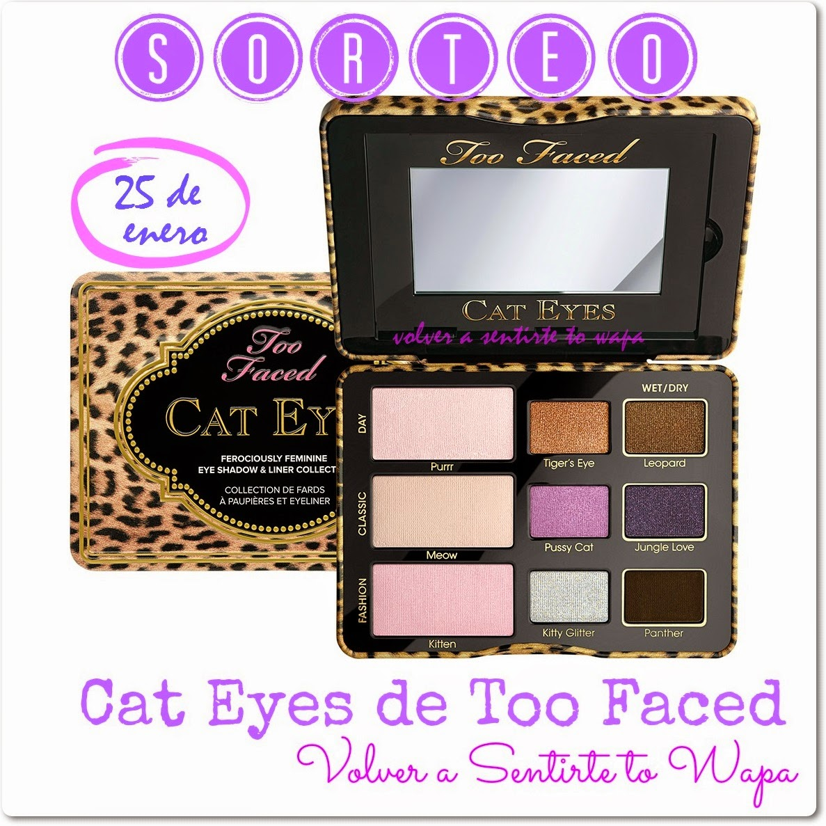 SORTEO TOO FACED - Paleta Cat Eyes