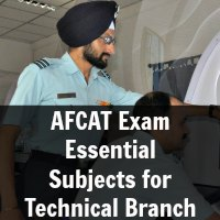 AFCAT Exam Essential Subjects for Technical Branch