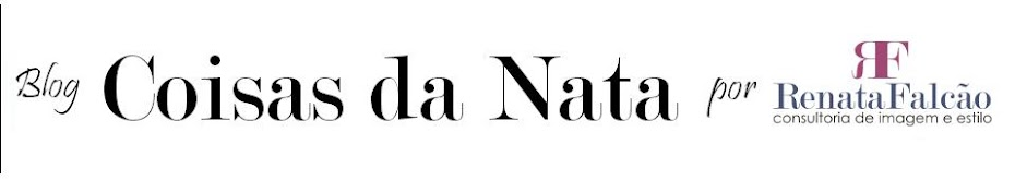 Coisas da Nata por Renata Falcão Consultoria de Imagem