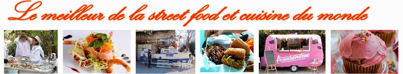 Street Food, Cuisine du Monde