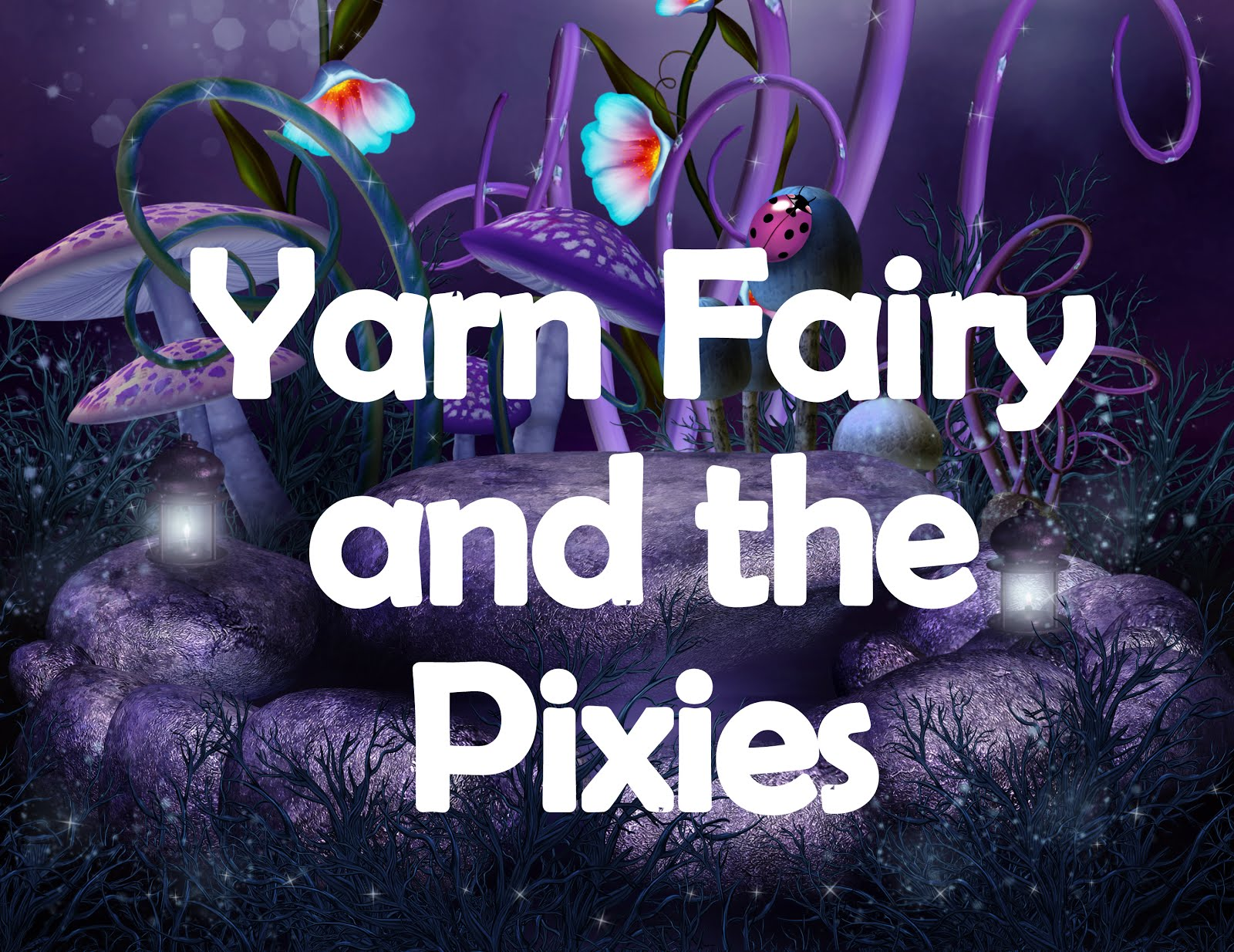 Yarn Fairy and the Pixies