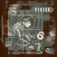 The Top 50 Greatest Albums Ever (according to me) 19. Pixies - Doolittle