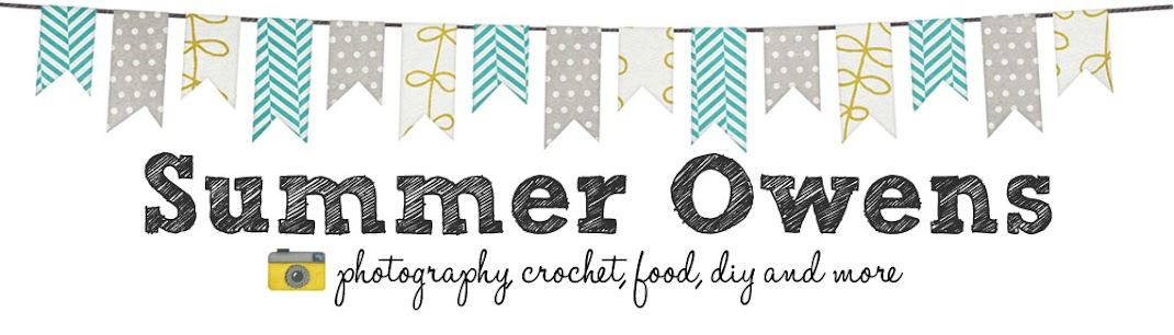 Summer Owens | Photography, Crochet, Food, Crafts and More
