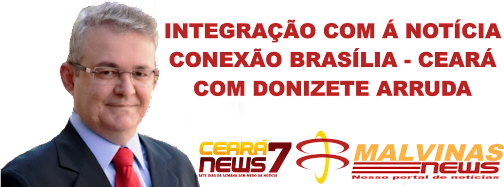 INTEGRAÇÃO COM Á NOTÍCIA CEARÁ NEWS 7 / MALVINAS NEWS