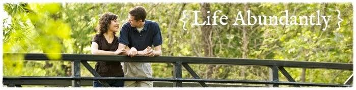 {Life Abundantly}