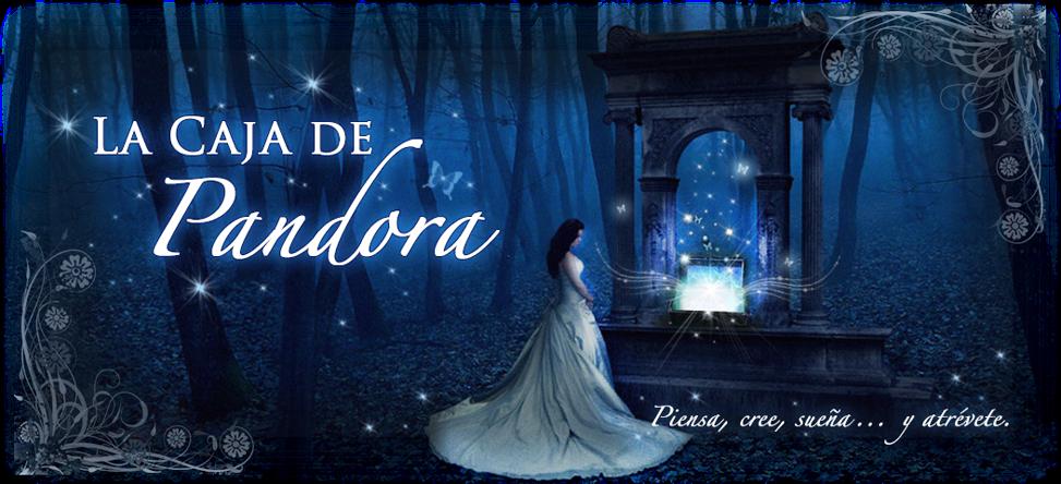 ·•●- La Caja de Pandora -●•·