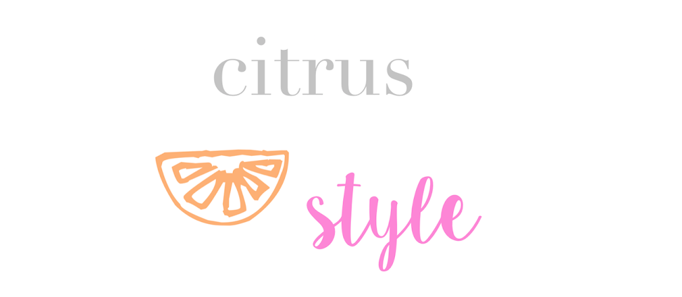 citrus and style