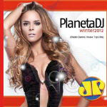 Planeta Dj Winter 2012 – Jovem Pan CD 1