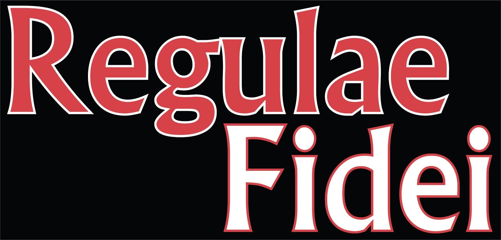 Regulae Fidei - Regra de Fé